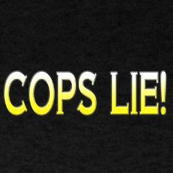 cops_lie_tshirt